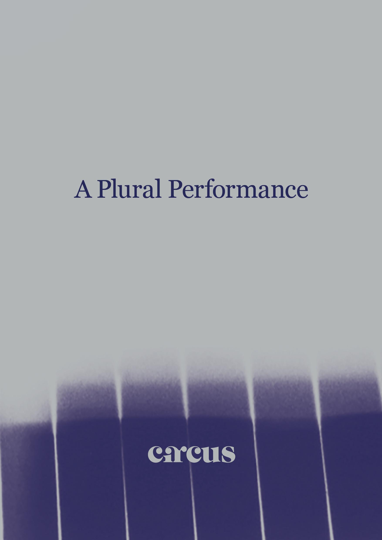 A Plural Performance